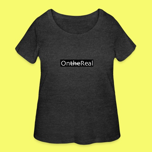 OntheReal coal - Women's Curvy T-Shirt