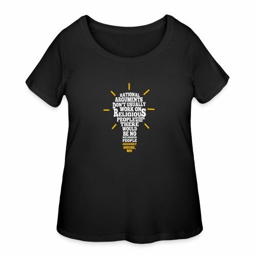 Rational Arguments Don't Work - Women's Curvy T-Shirt