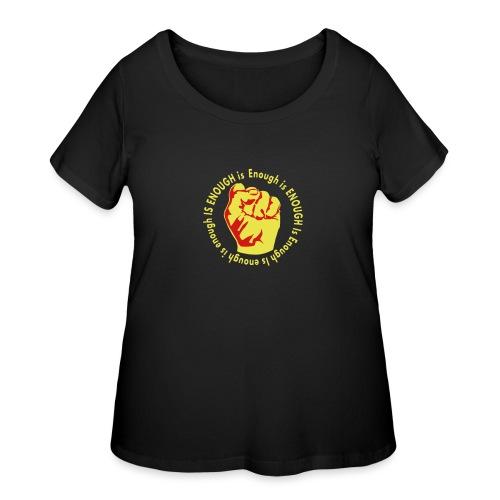 Enough is ENOUGH - Women's Curvy T-Shirt