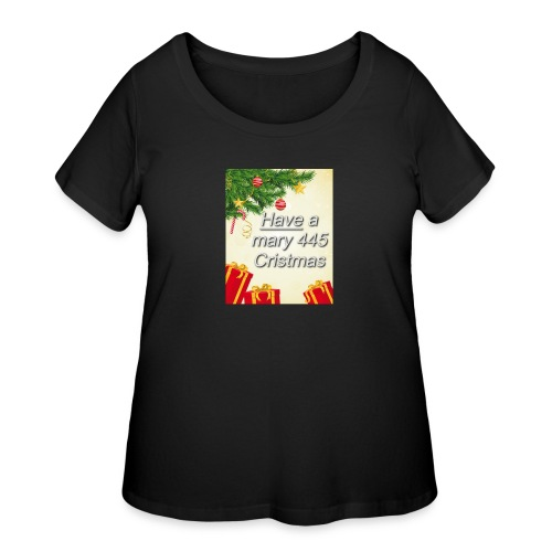 Have a Mary 445 Christmas - Women's Curvy T-Shirt