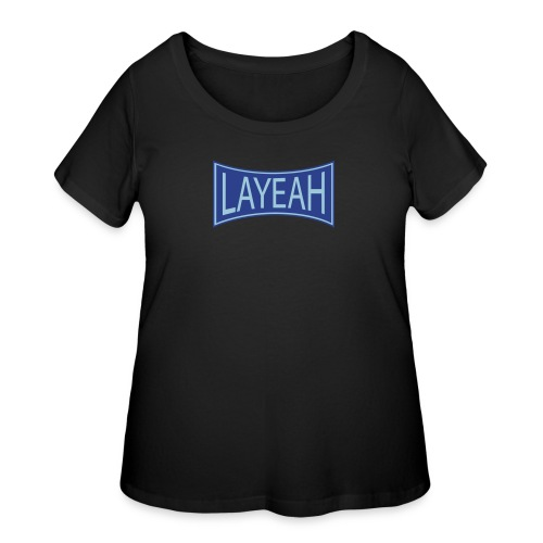 White LaYeah Shirts - Women's Curvy T-Shirt