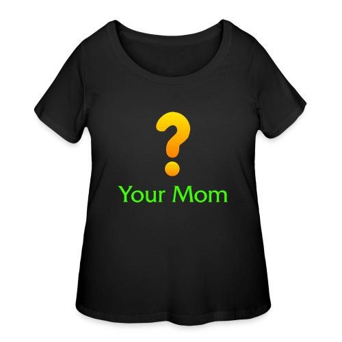 Your Mom Quest ? World of Warcraft - Women's Curvy T-Shirt
