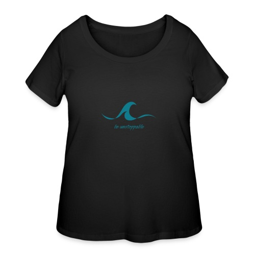 Be Unstoppable - Women's Curvy T-Shirt