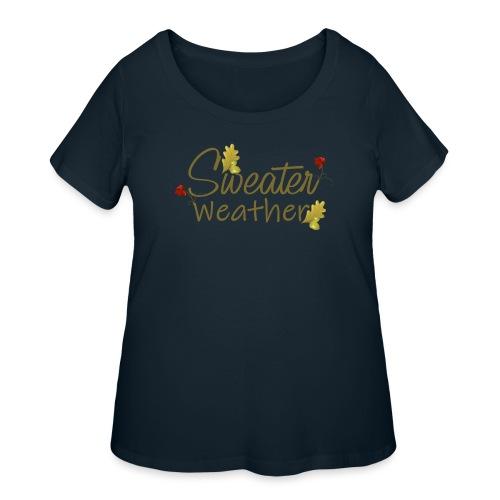 sweater weather - Women's Curvy T-Shirt