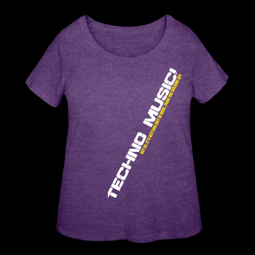 Techno Music.. Hey DJ.. - Women's Curvy T-Shirt