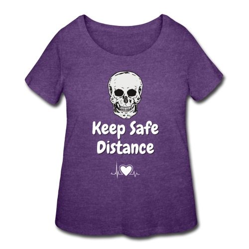 Keep Safe Distance - Women's Curvy T-Shirt