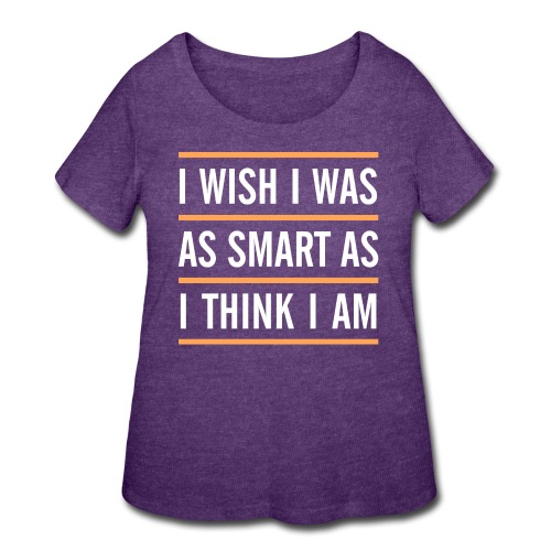 smart think clever - Women's Curvy T-Shirt