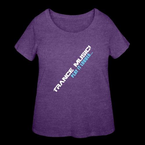 Trance Music! - Women's Curvy T-Shirt