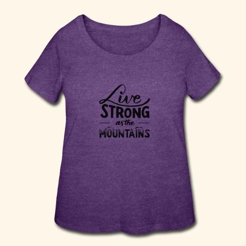 LIVE STRONG - Women's Curvy T-Shirt