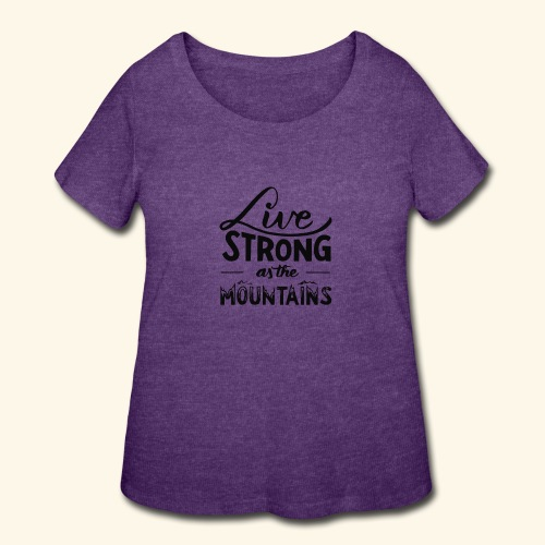 LIVE STRONG - Women's Curvy T-Shirt