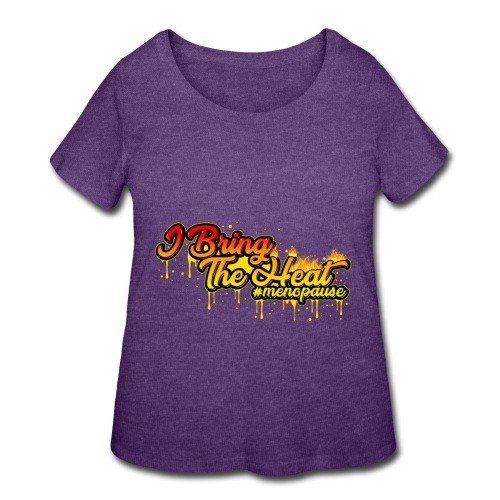 I Bring The Heat - Women's Curvy T-Shirt