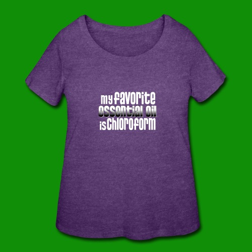 Chloroform - My Favorite Essential Oil - Women's Curvy T-Shirt