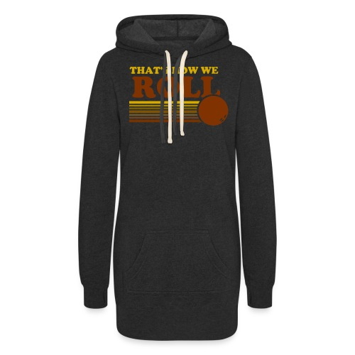 we_roll - Women's Hoodie Dress