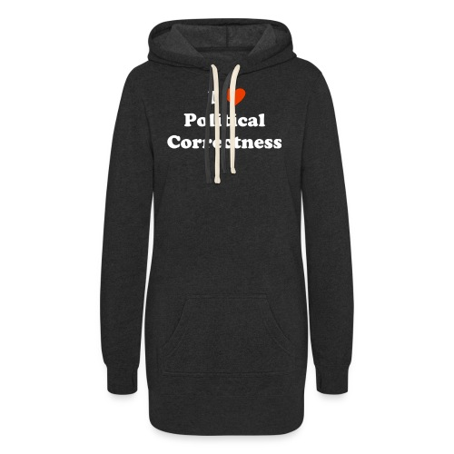 I Heart Political Correctness - Women's Hoodie Dress