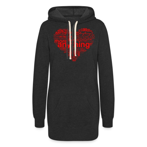 More Than Anything I - Women's Hoodie Dress