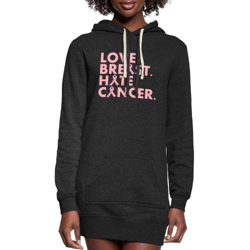 Love Breast. Hate Cancer. Breast Cancer Awareness) - Women's Hoodie Dress