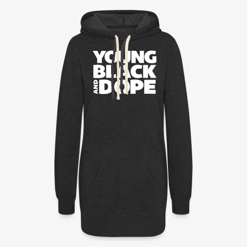 Young, Black & Dope - Women's Hoodie Dress