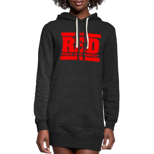 Remove every Democrat - Women's Hoodie Dress