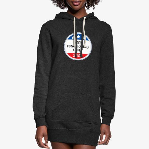 Any Functioning Adult 2020 - Women's Hoodie Dress
