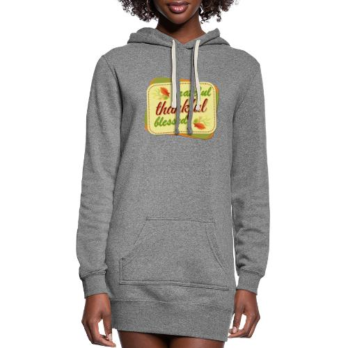grateful thankful blessed - Women's Hoodie Dress