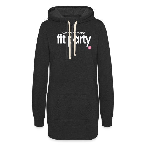 Welcome to the FIT PARTY! - Women's Hoodie Dress