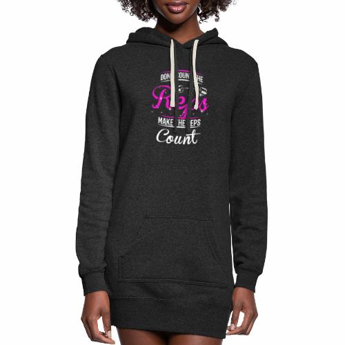 Count The Reps - Reps Count - Women's Hoodie Dress