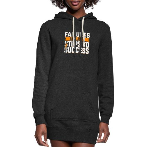 Failures Are Steps To Success - Women's Hoodie Dress