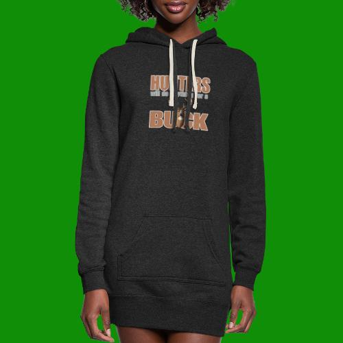 Hunters Will Do Anything For A Buck - Women's Hoodie Dress