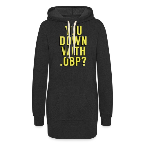 You Down with .OBP? (Detroit, Houston) - Women's Hoodie Dress