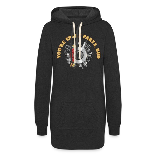 Letterkenny - You Are Spare Parts Bro - Women's Hoodie Dress