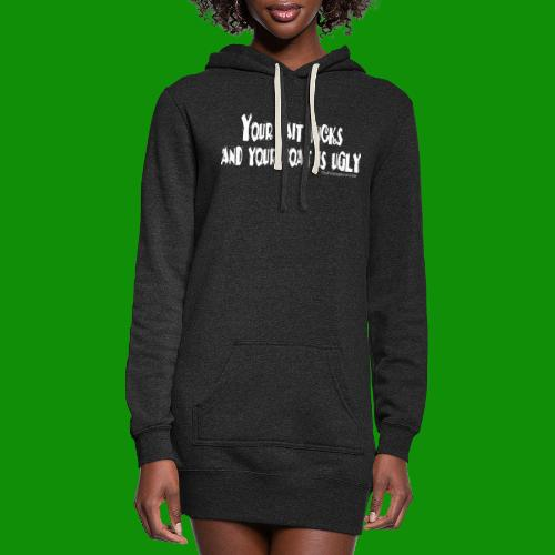 Fishing - Your Bait Sucks - Women's Hoodie Dress