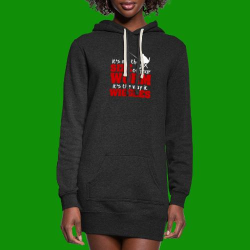 Not the Size of Your Worm Fishing - Women's Hoodie Dress
