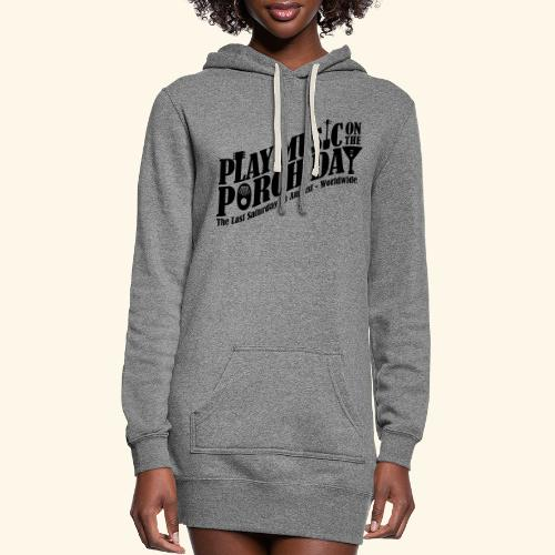 Play Music on the Porch Day - Women's Hoodie Dress