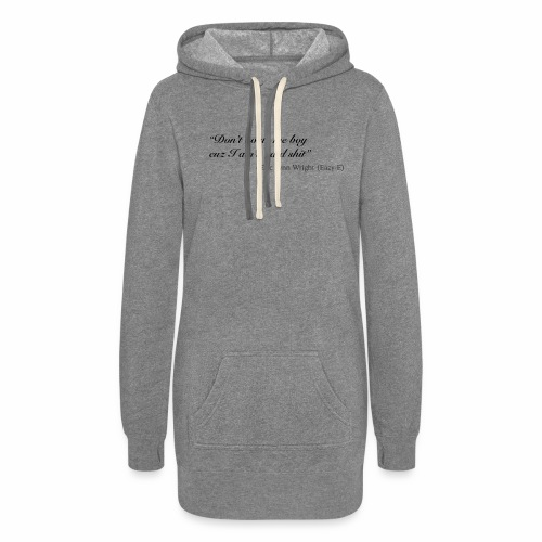 Eazy-E's immortal quote - Women's Hoodie Dress