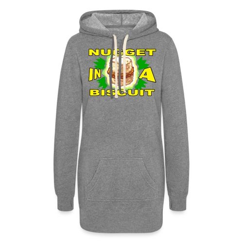 NUGGET in a BISCUIT - Women's Hoodie Dress