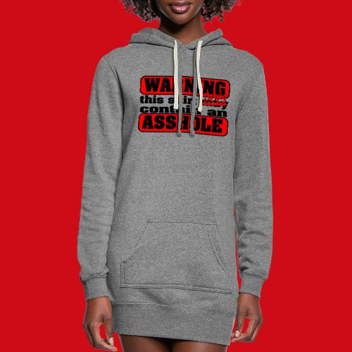 The Shirt Does Contain an A*&hole - Women's Hoodie Dress