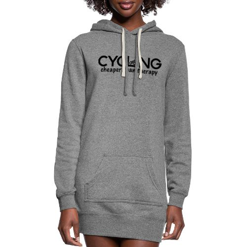 Cycling Cheaper Therapy - Women's Hoodie Dress