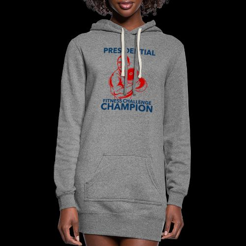 Presidential Fitness Challenge Champ - Obama - Women's Hoodie Dress