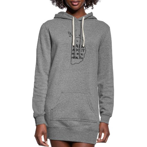 Let s talk about mental health - Women's Hoodie Dress
