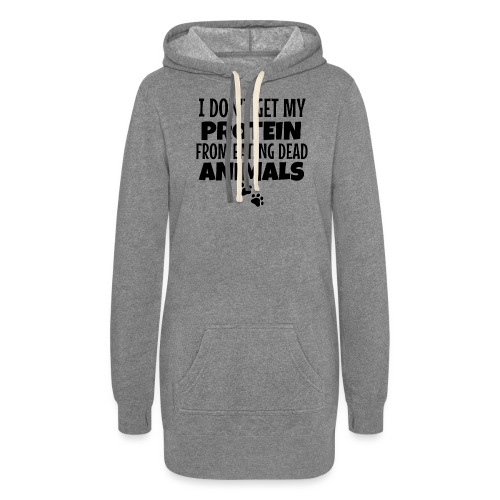 I Don't Get My Protein From Eating Dead Animals - Women's Hoodie Dress