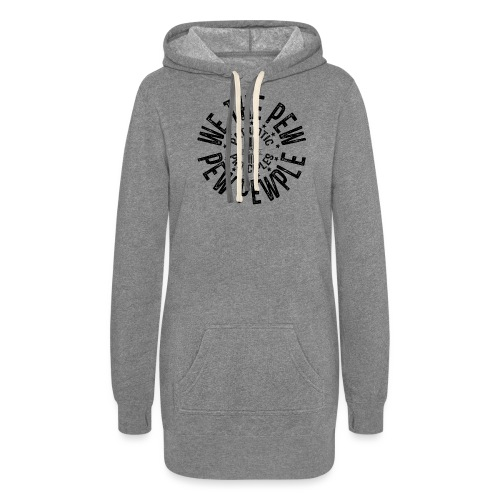 OTHER COLORS AVAILABLE WE THE PEW PEW PEWPLE B - Women's Hoodie Dress