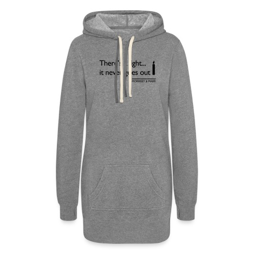 Theres a light - Women's Hoodie Dress