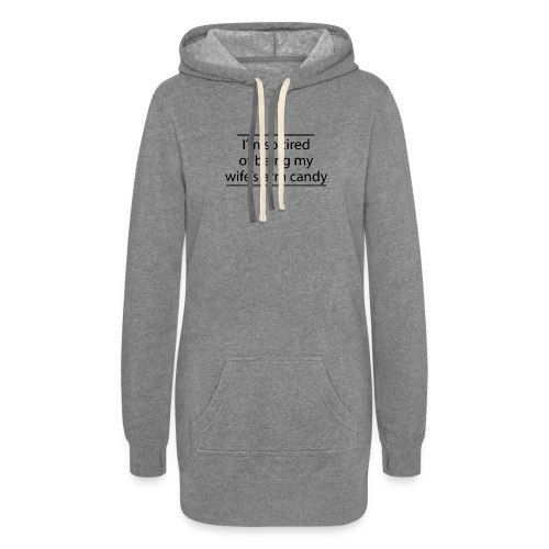 I m so tired of being my wife s arm candy logo - Women's Hoodie Dress