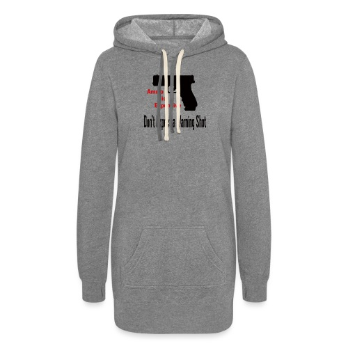 Ammo is Expensive - Women's Hoodie Dress
