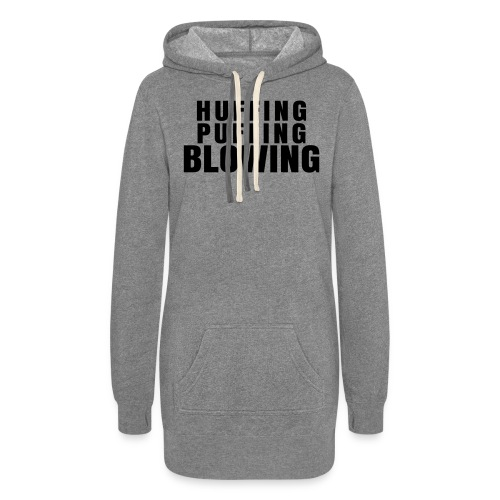 Huffing, Puffing and Blowing T-Shirt - Women's Hoodie Dress
