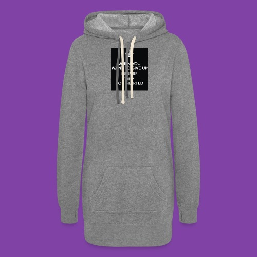 when-you-want-to-give-up-remember-why-you-started- - Women's Hoodie Dress