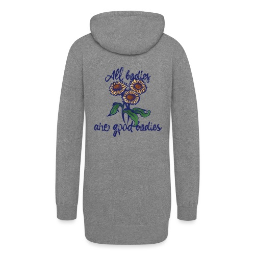 All bodies are good bodies - Women's Hoodie Dress