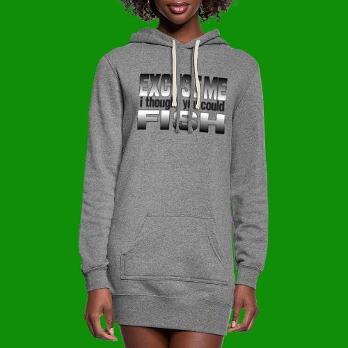 Thought You Could Fish - Women's Hoodie Dress