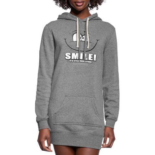 Smile - it's still non-lethal - Women's Hoodie Dress