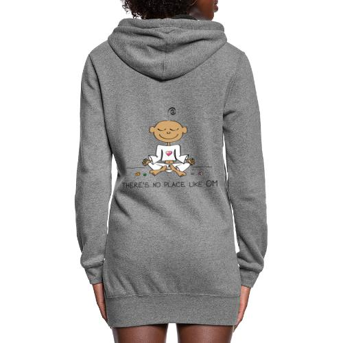 There is no place like OM - Women's Hoodie Dress